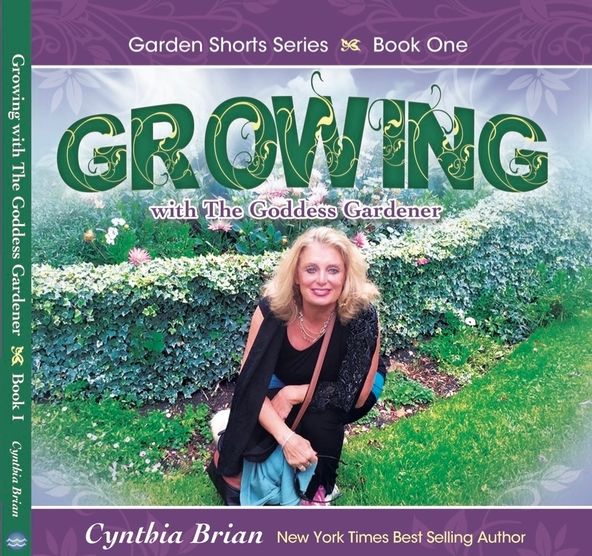 Cynthia Brian'Growing with the Goddess Gardener book