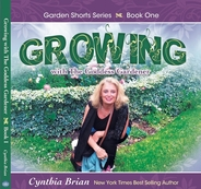 Cynthia Brian'Growing with the Goddess Gardener book